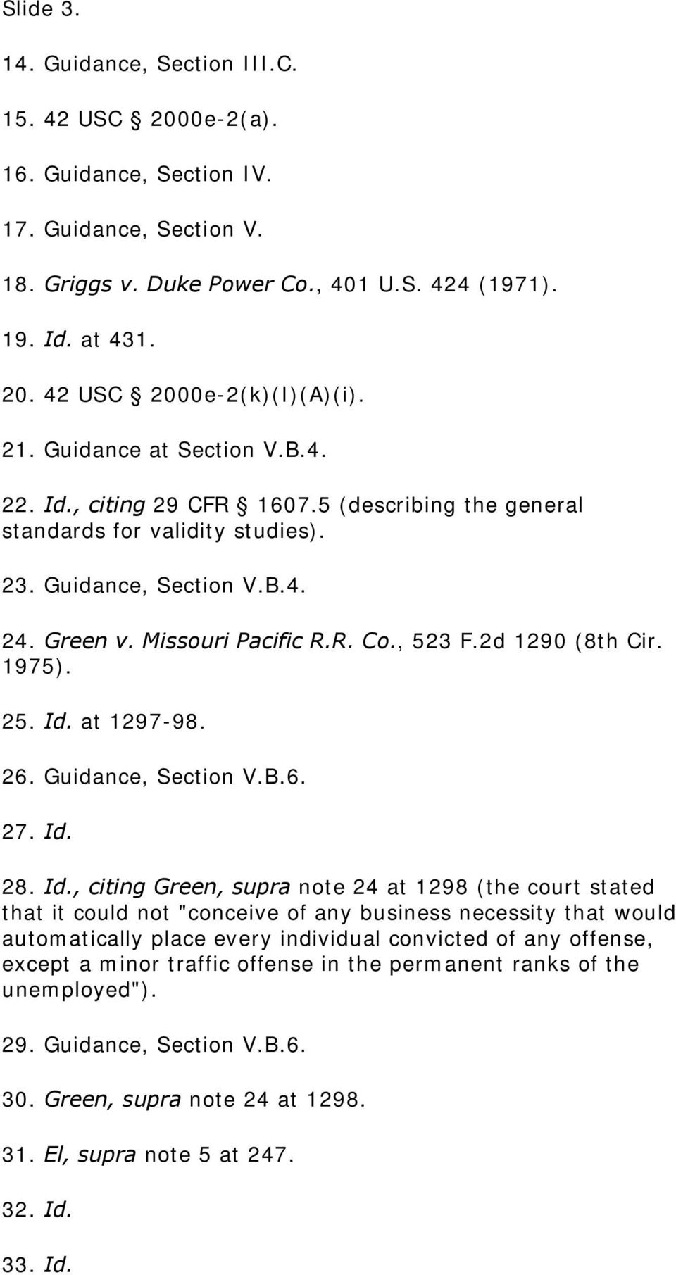 2d 1290 (8th Cir. 1975). 25. Id.