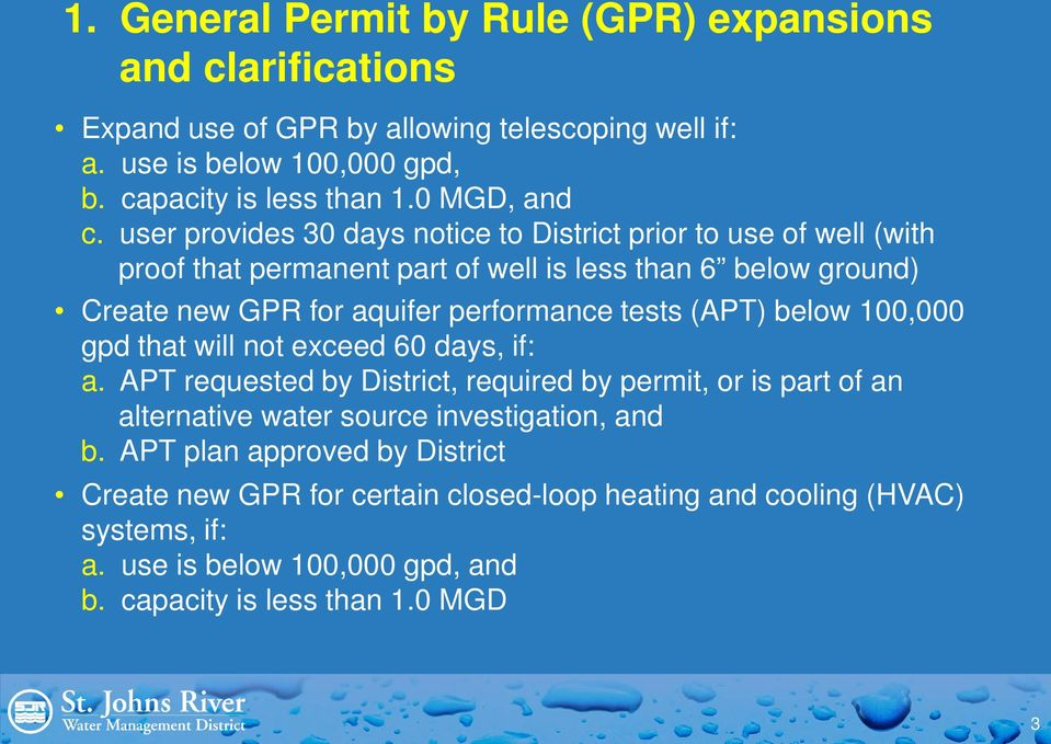 user provides 30 days notice to District prior to use of well (with proof that permanent part of well is less than 6 below ground) Create new GPR for aquifer performance tests