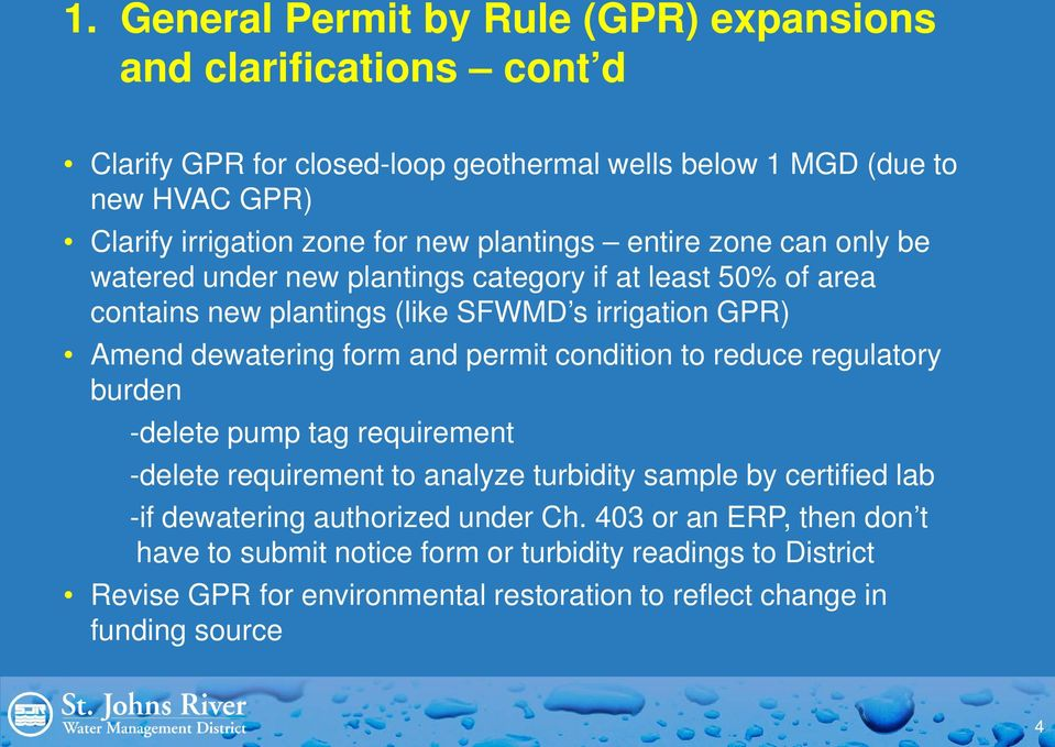 form and permit condition to reduce regulatory burden -delete pump tag requirement -delete requirement to analyze turbidity sample by certified lab -if dewatering authorized