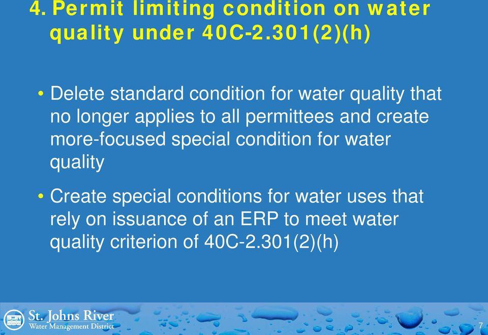 permittees and create more-focused special condition for water quality Create