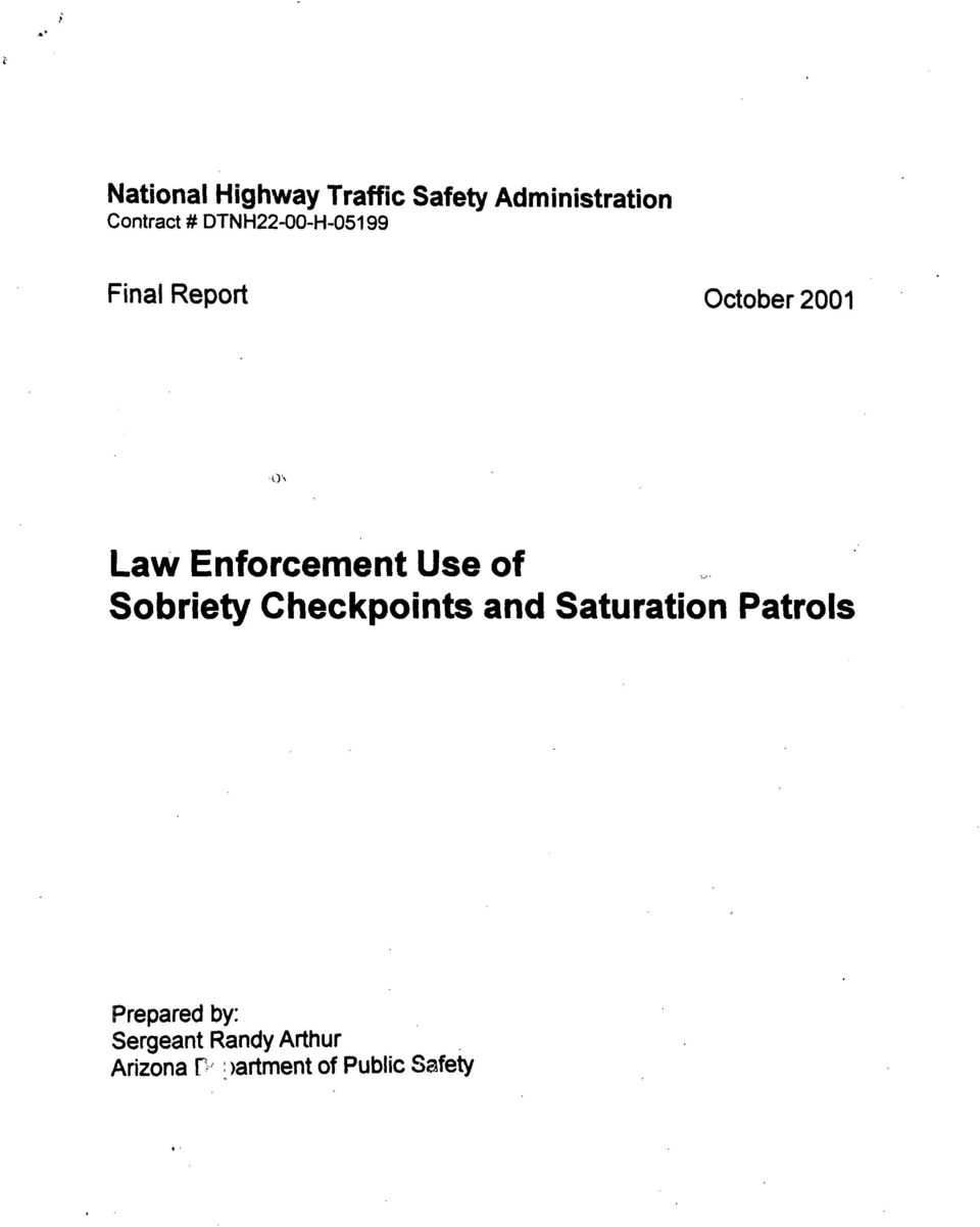 Use of Sobriety Checkpoints and Saturation Patrols Prepared
