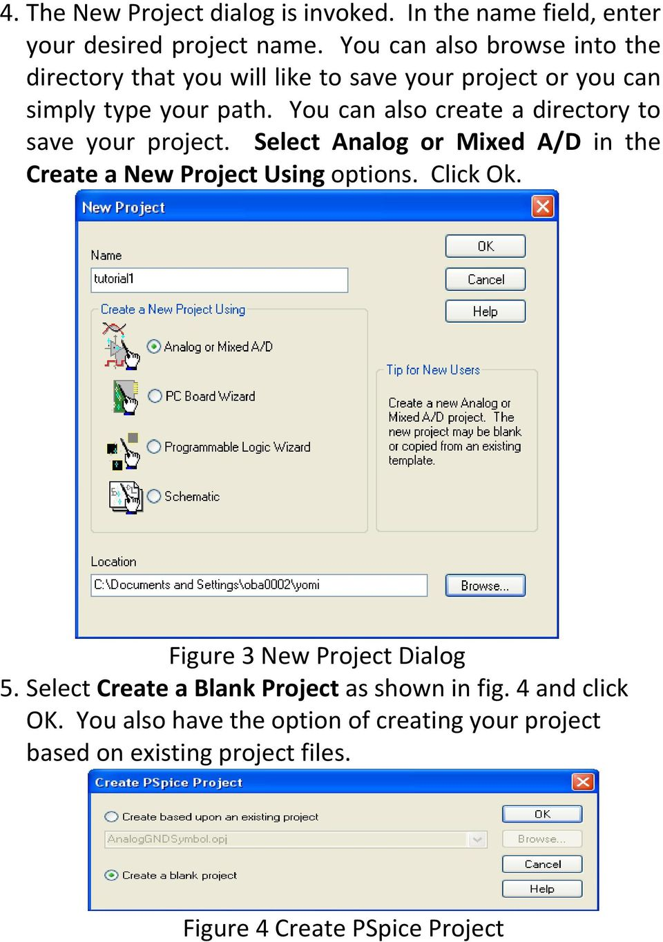 You can also create a directory to save your project. Select Analog or Mixed A/D in the Create a New Project Using options. Click Ok.