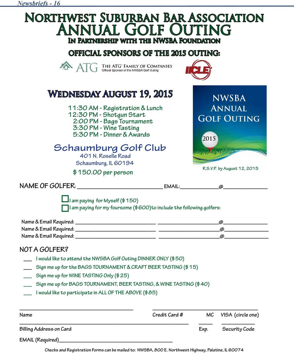 00 per person NWSBA Annual Golf Outing 2015 R.S.V.P.