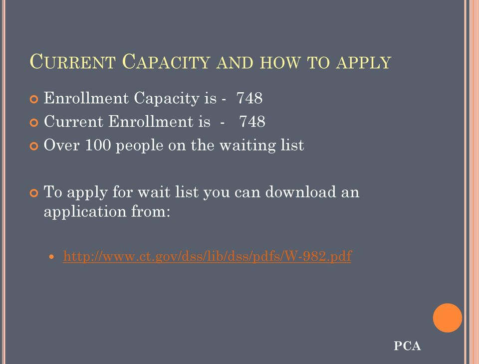 waiting list To apply for wait list you can download an