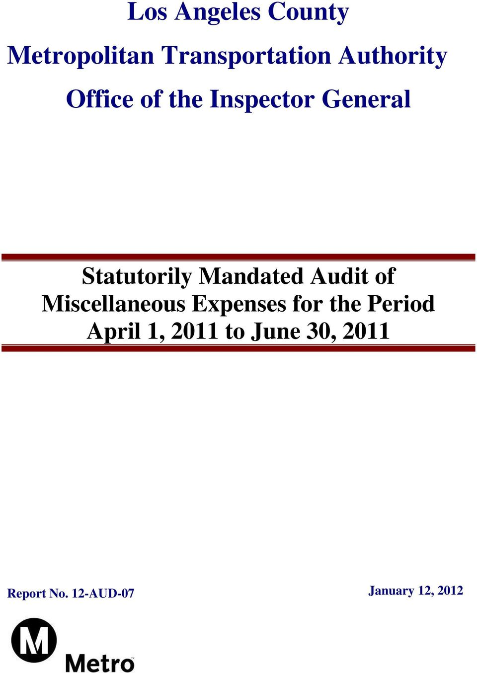 Audit of Miscellaneous Expenses for the Period April 1,