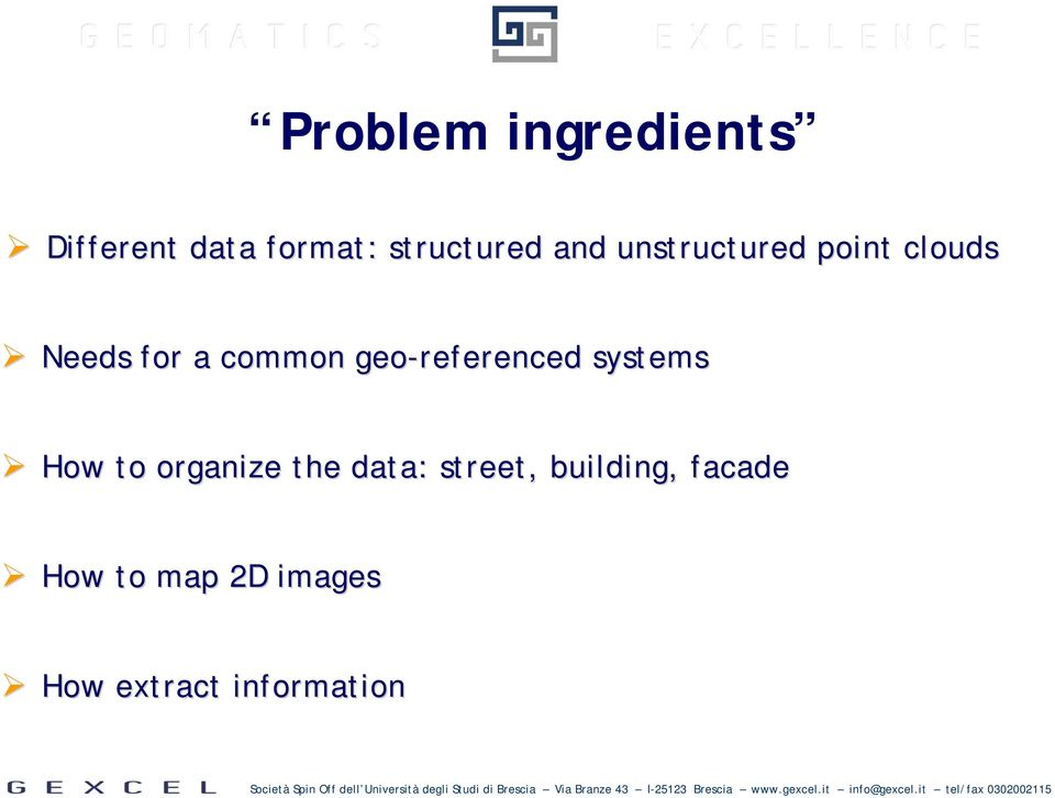 geo-referenced systems How to organize the data: