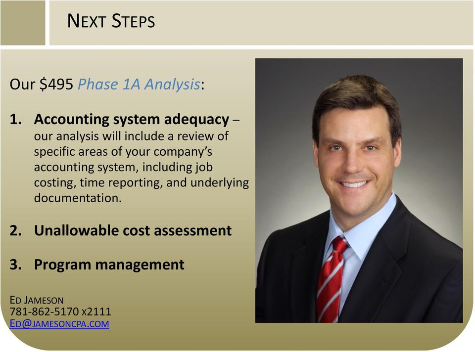 of your company s accounting system, including job costing, time reporting, and