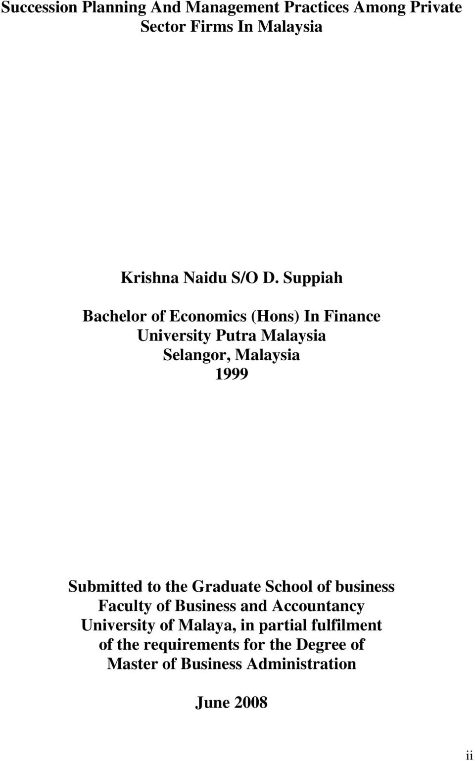 Submitted to the Graduate School of business Faculty of Business and Accountancy University of Malaya,