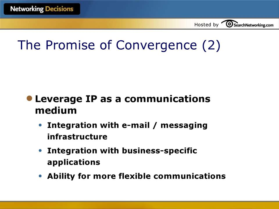 messaging infrastructure Integration with