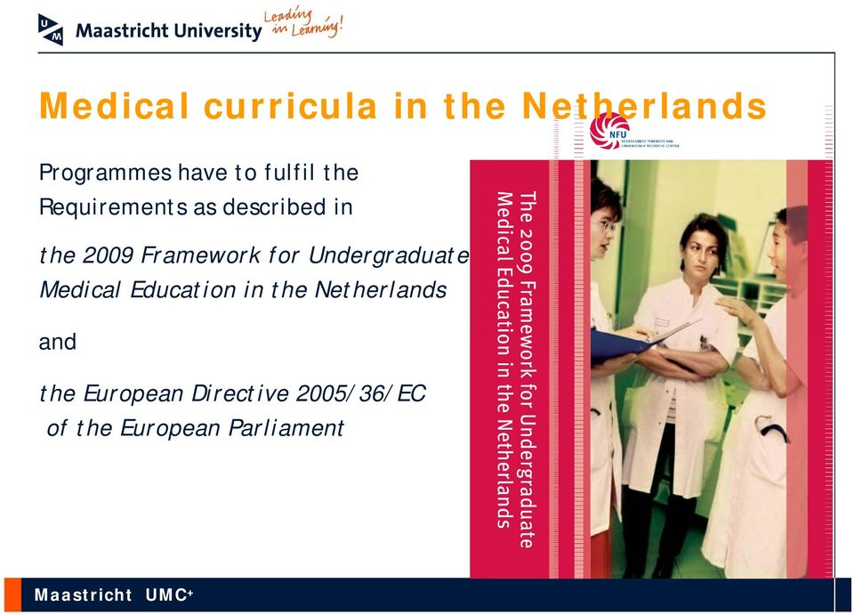 for Undergraduate Medical Education in the Netherlands and