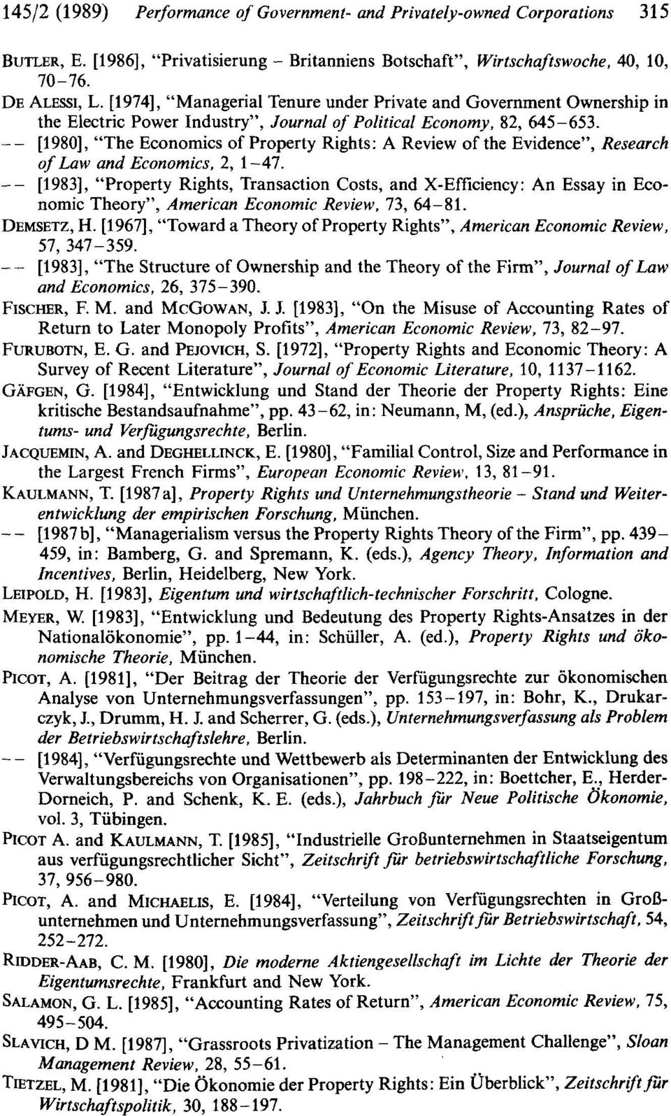 "[1980], ""The Economics of Property Rights: A Review of the Evidence"", Research of Law and Economics, 2, 1-47."