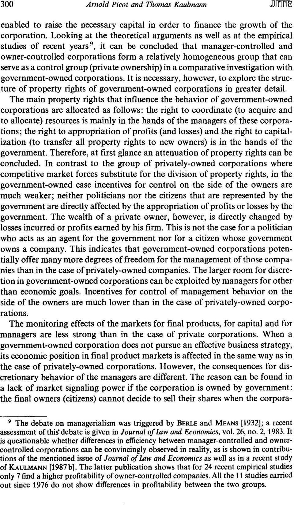 group that can serve as a control group (private ownership) in a comparative investigation with government-owned corporations.