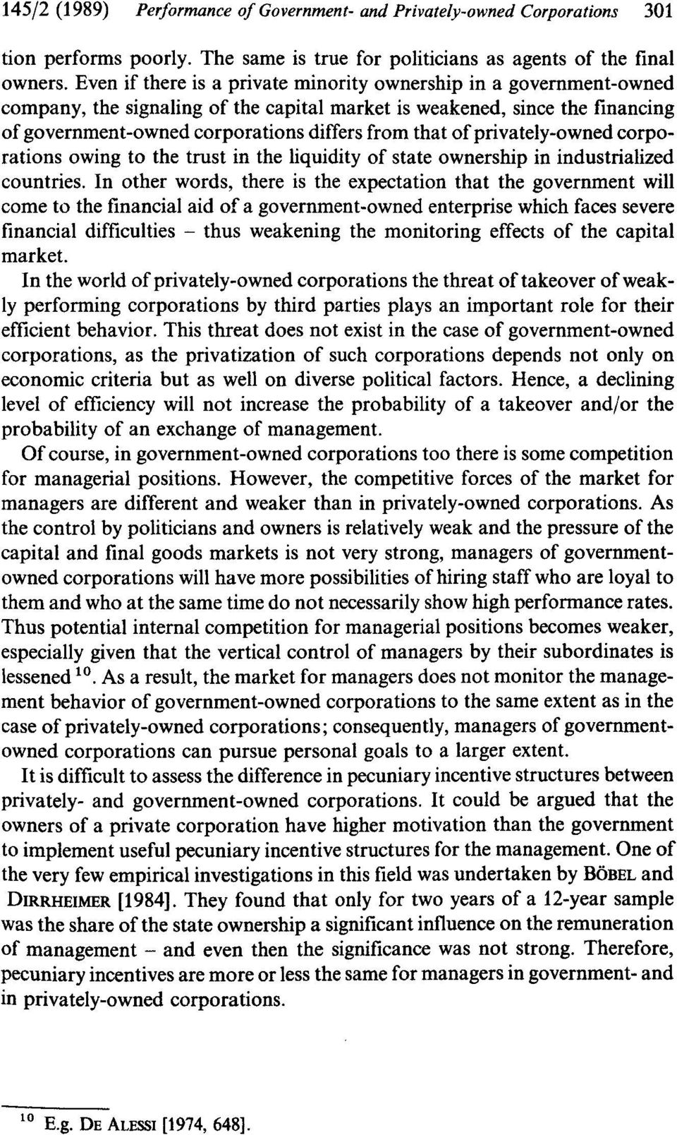 privately-owned corporations owing to the trust in the liquidity of state ownership in industrialized countries.
