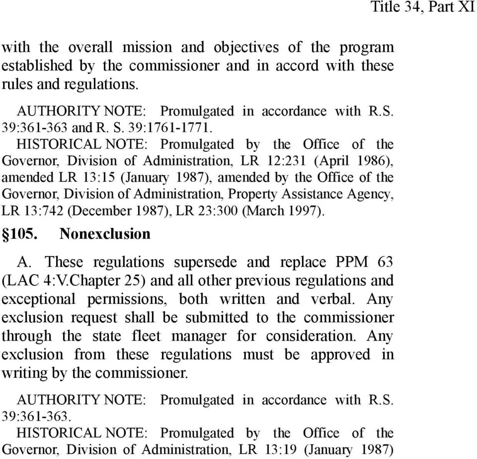 HISTORICAL NOTE: Promulgated by the Office of the Governor, Division of Administration, LR 12:231 (April 1986), amended LR 13:15 (January 1987), amended by the Office of the Governor, Division of