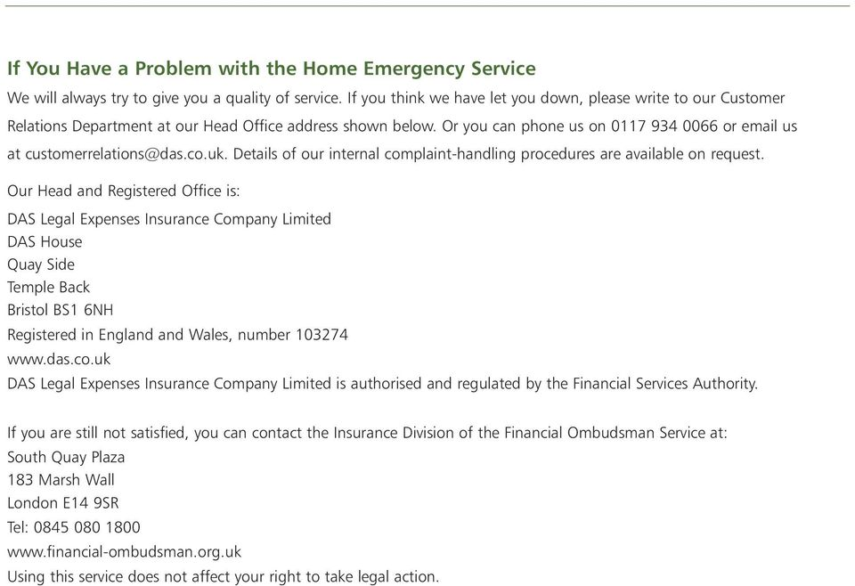 co.uk. Details of our internal complaint-handling procedures are available on request.