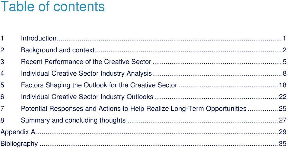 .. 18 6 Individual Creative Sector Industry Outlooks.