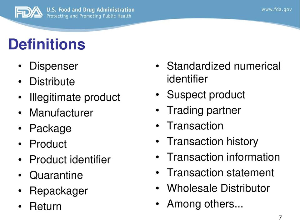 identifier Suspect product Trading partner Transaction Transaction history