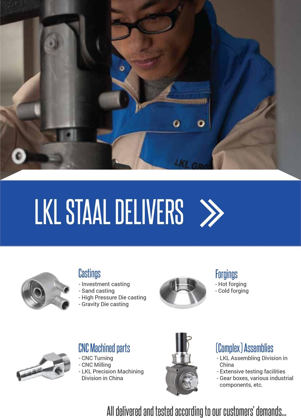 Machining Division in China (Complex) Assemblies - LKL Assembling Division in China - Extensive testing