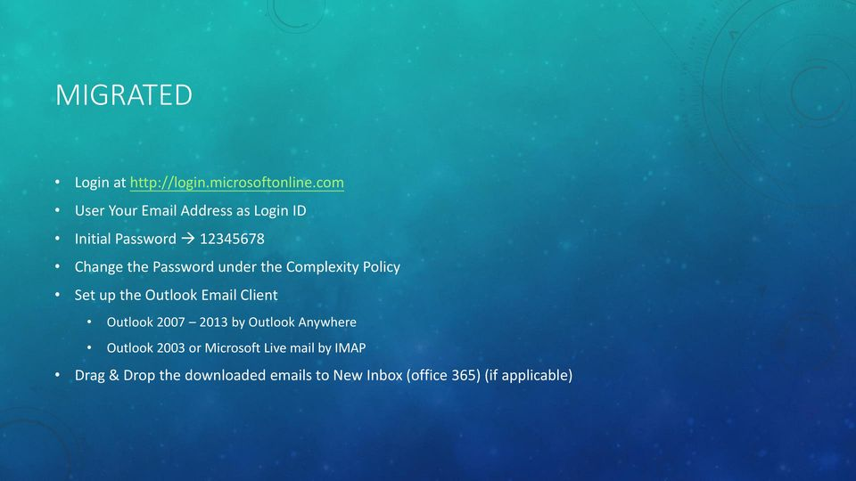 under the Complexity Policy Set up the Outlook Email Client Outlook 2007 2013 by