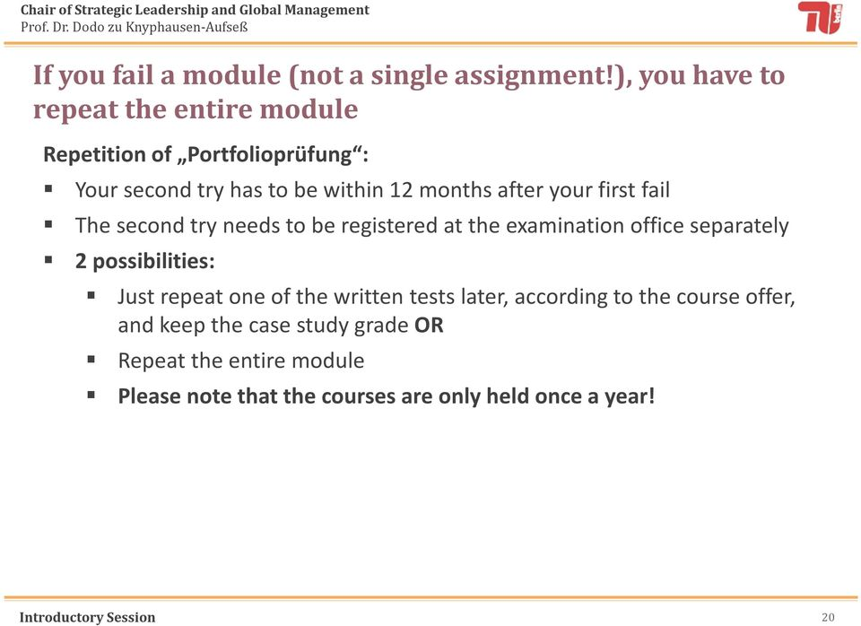monthsafter yourfirstfail The second try needs to be registered at the examination office separately 2