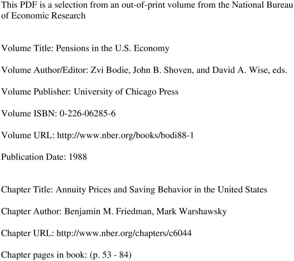 Volume Publisher: University of Chicago Press Volume ISBN: 0-226-06285-6 Volume URL: http://www.nber.