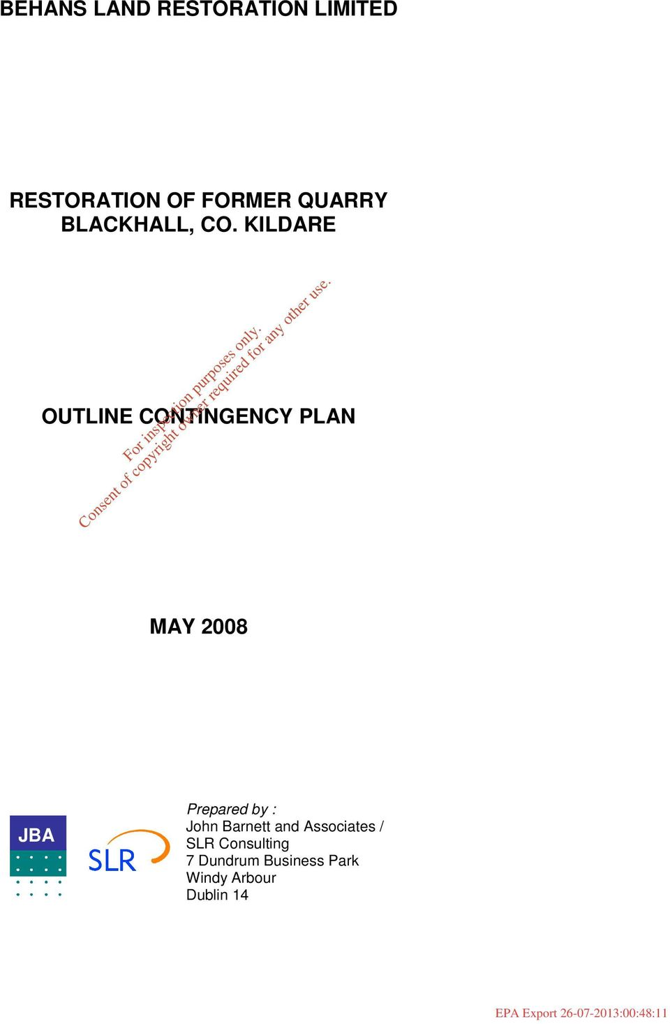 KILDARE OUTLINE CONTINGENCY PLAN MAY 2008 JBA Prepared