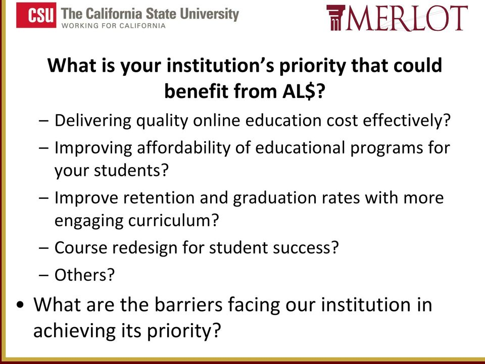 Improving affordability of educational programs for your students?