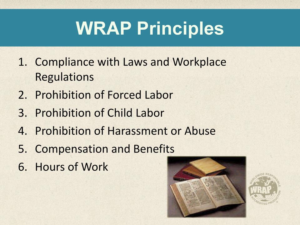 Prohibition of Forced Labor 3.