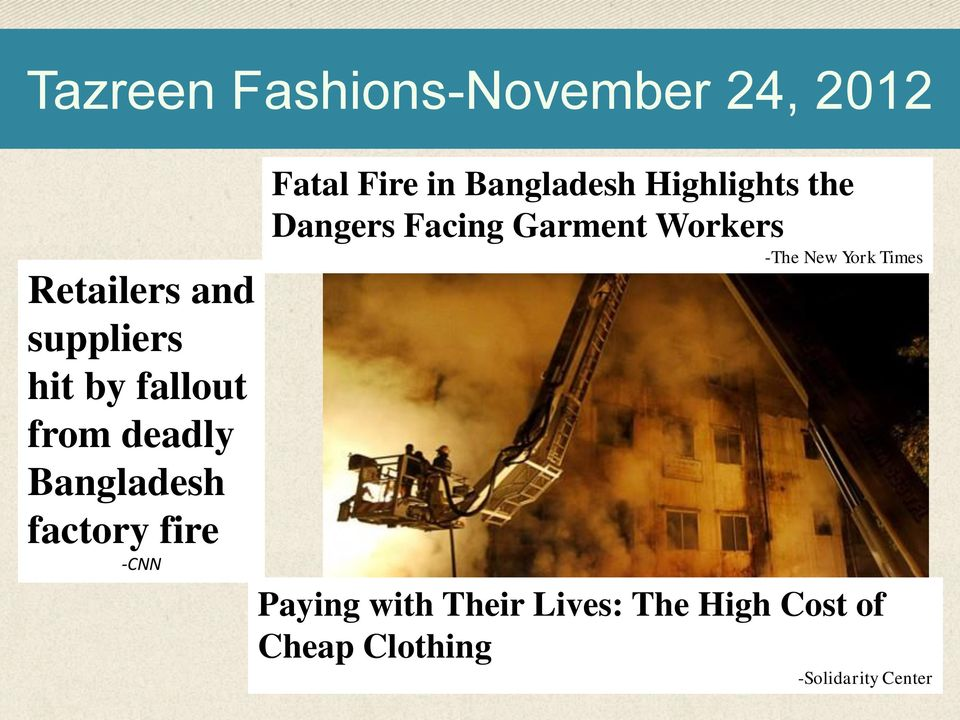 Bangladesh Highlights the Dangers Facing Garment Workers -The New York
