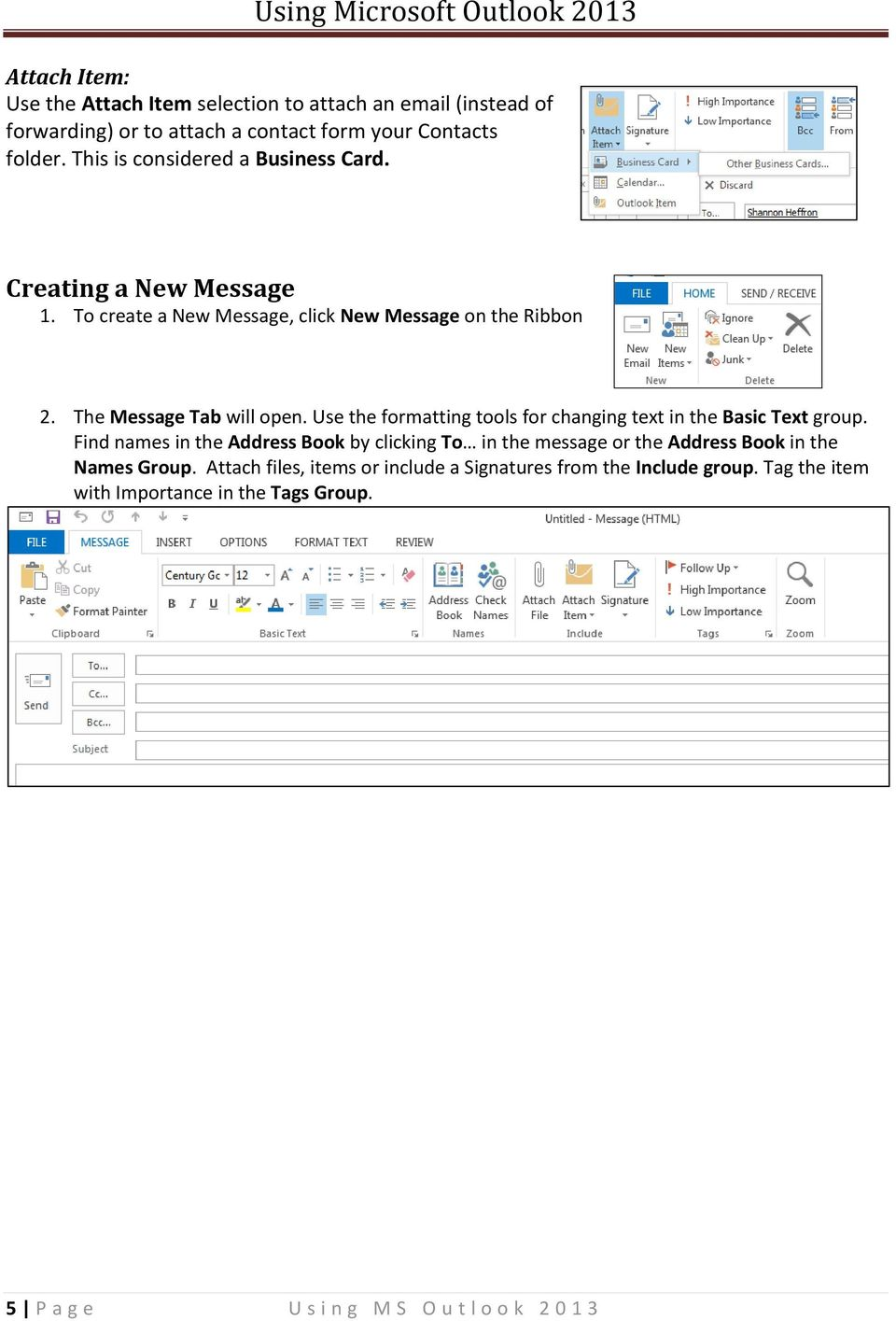 Use the formatting tools for changing text in the Basic Text group.