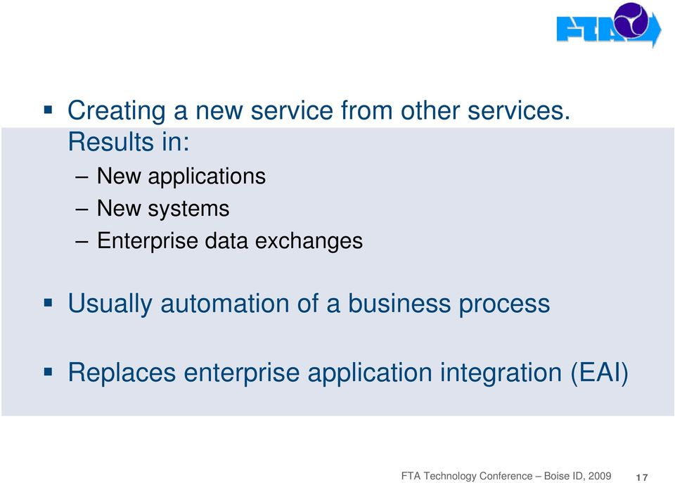 Results in: New applications New systems Enterprise data