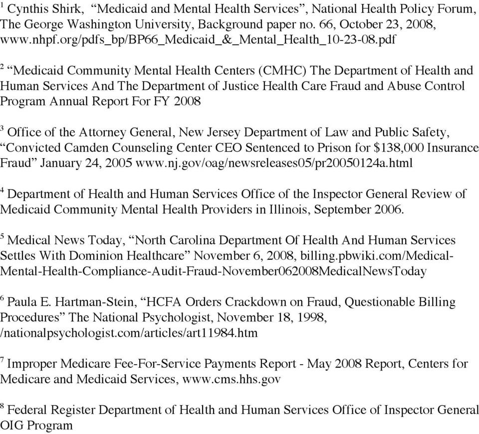 pdf 2 Medicaid Community Mental Health Centers (CMHC) The Department of Health and Human Services And The Department of Justice Health Care Fraud and Abuse Control Program Annual Report For FY 2008 3