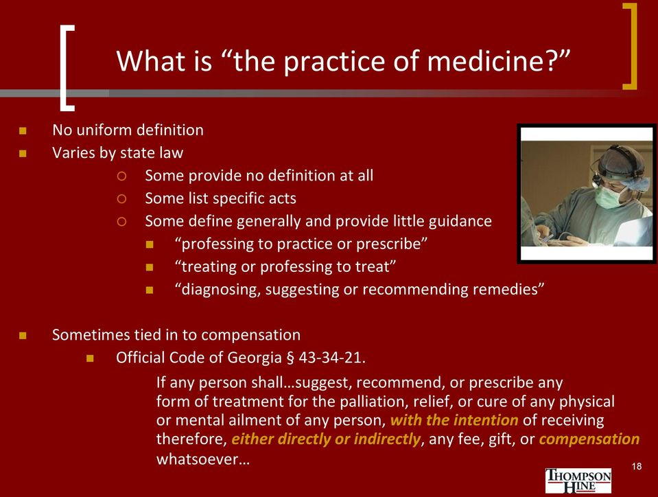 to practice or prescribe treating or professing to treat diagnosing, suggesting or recommending remedies Sometimes tied in to compensation Official Code of