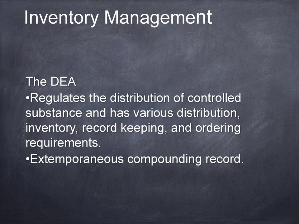 various distribution, inventory, record keeping,