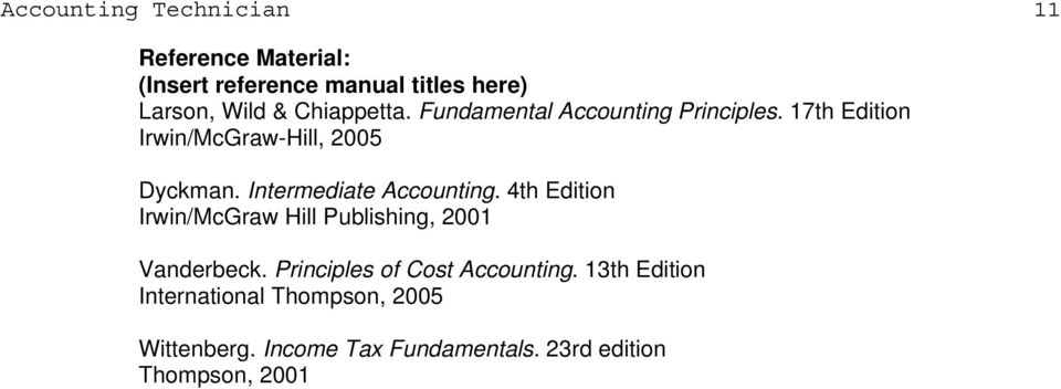 Intermediate Accounting. 4th Edition Irwin/McGraw Hill Publishing, 2001 Vanderbeck.