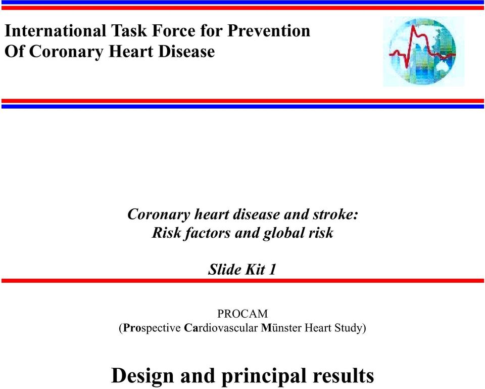 factors and global risk Slide Kit 1 (Prospective