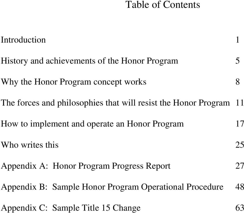 implement and operate an Honor Program 17 Who writes this 25 Appendix A: Honor Program Progress