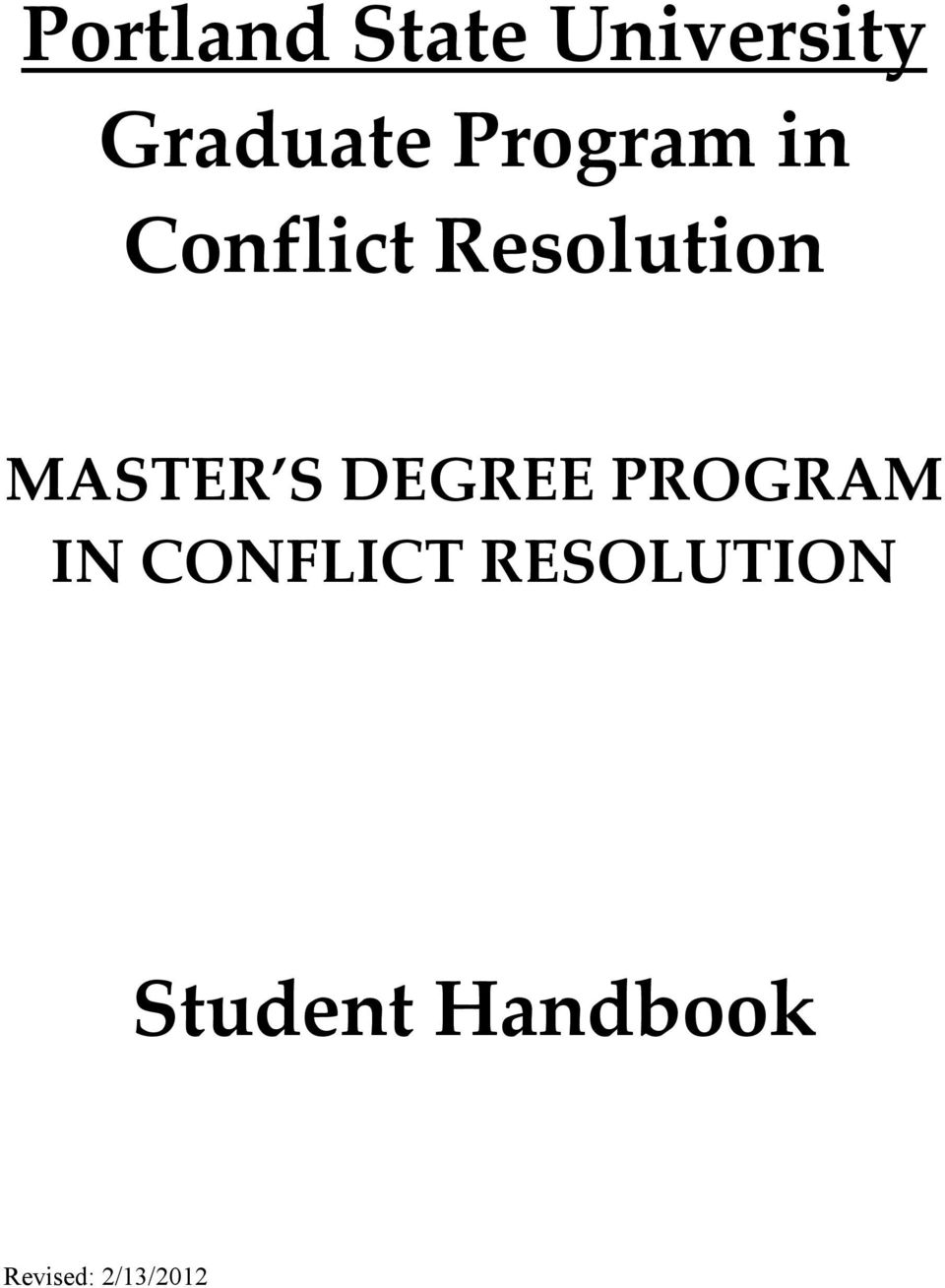 MASTER S DEGREE PROGRAM IN CONFLICT