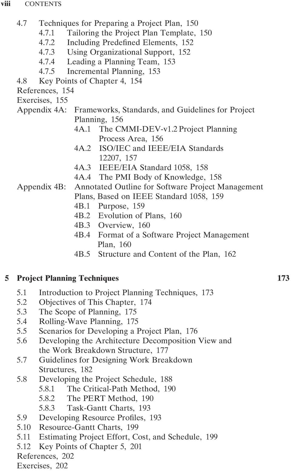 2 Project Planning Process Area, 156 4A.2 ISO/IEC and IEEE/EIA Standards 12207, 157 4A.3 IEEE/EIA Standard 1058, 158 4A.