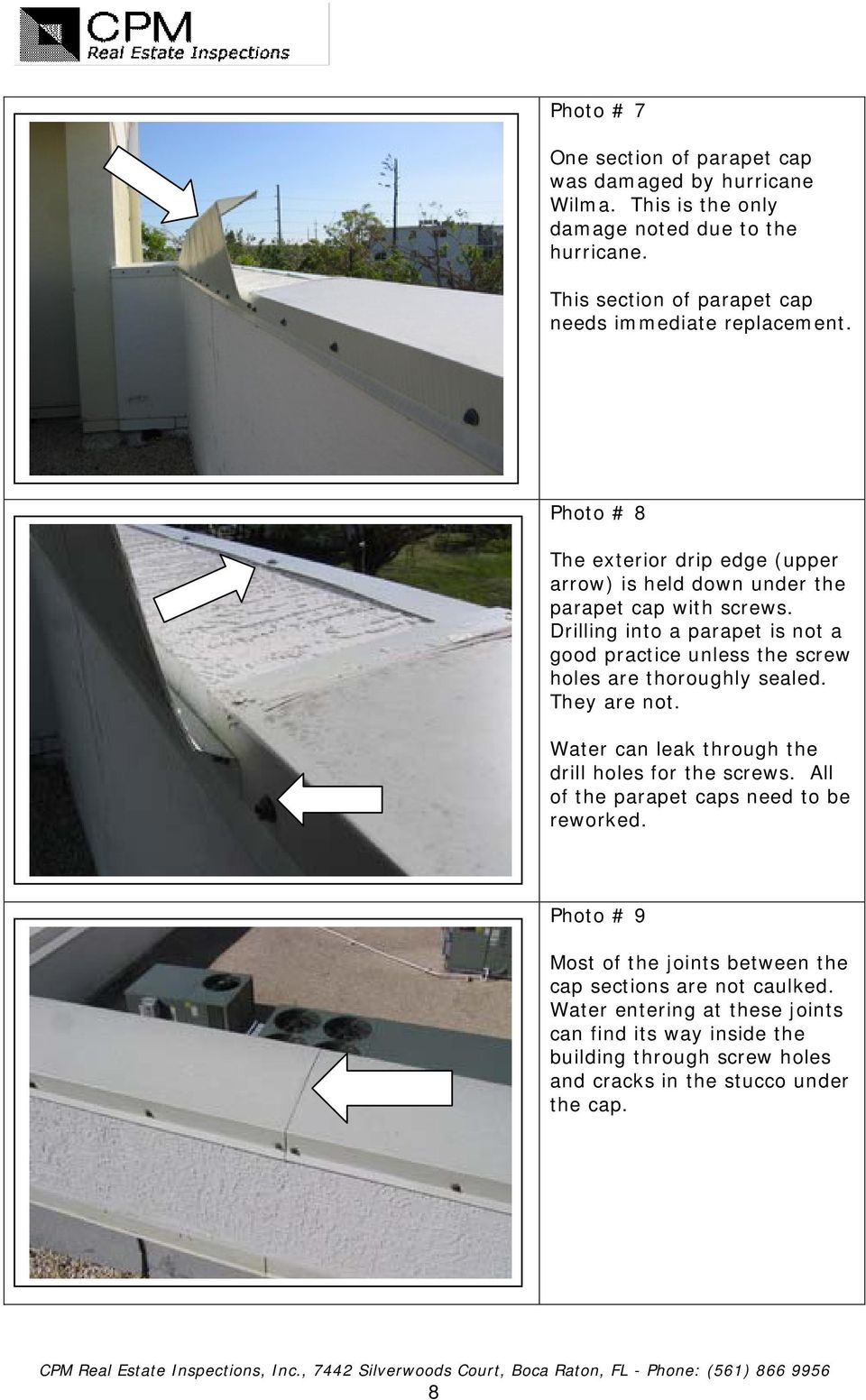 Drilling into a parapet is not a good practice unless the screw holes are thoroughly sealed. They are not. Water can leak through the drill holes for the screws.
