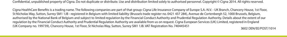 - UK Branch, Chancery House, 1st Floor, St Nicholas Way, Sutton, Surrey SM1 1JB - registered in Belgium with limited liability (Brussels trade register no.