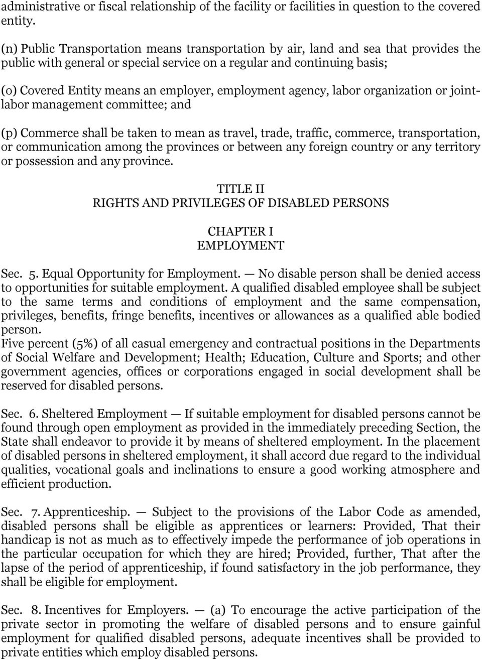 employment agency, labor organization or jointlabor management committee; and (p) Commerce shall be taken to mean as travel, trade, traffic, commerce, transportation, or communication among the
