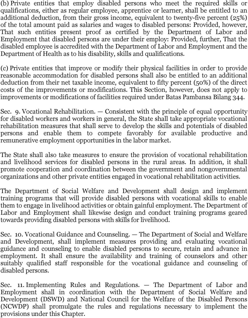 Department of Labor and Employment that disabled persons are under their employ: Provided, further, That the disabled employee is accredited with the Department of Labor and Employment and the