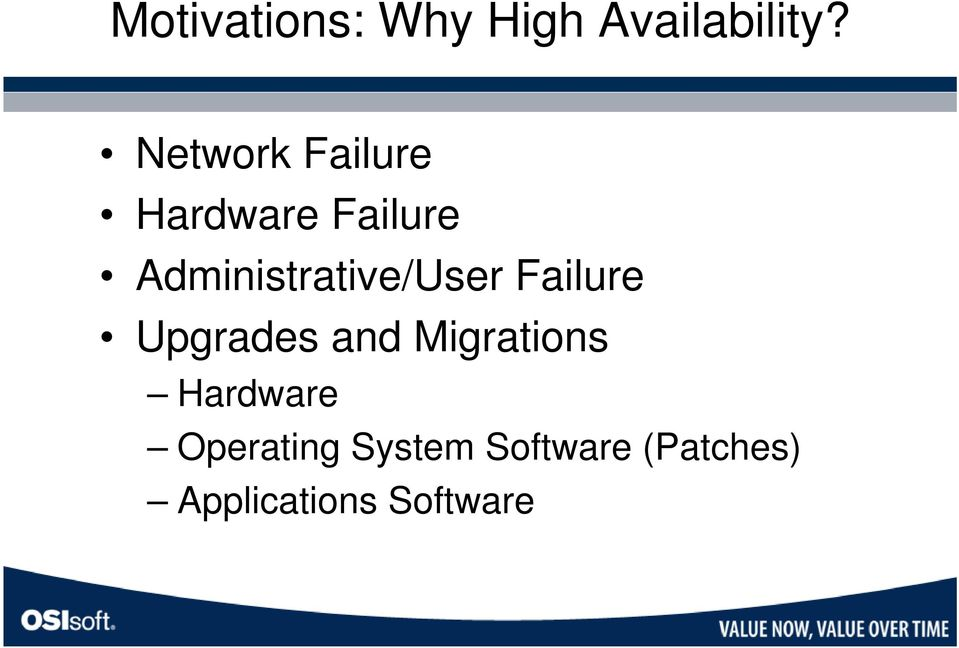 Administrative/User Failure Upgrades and