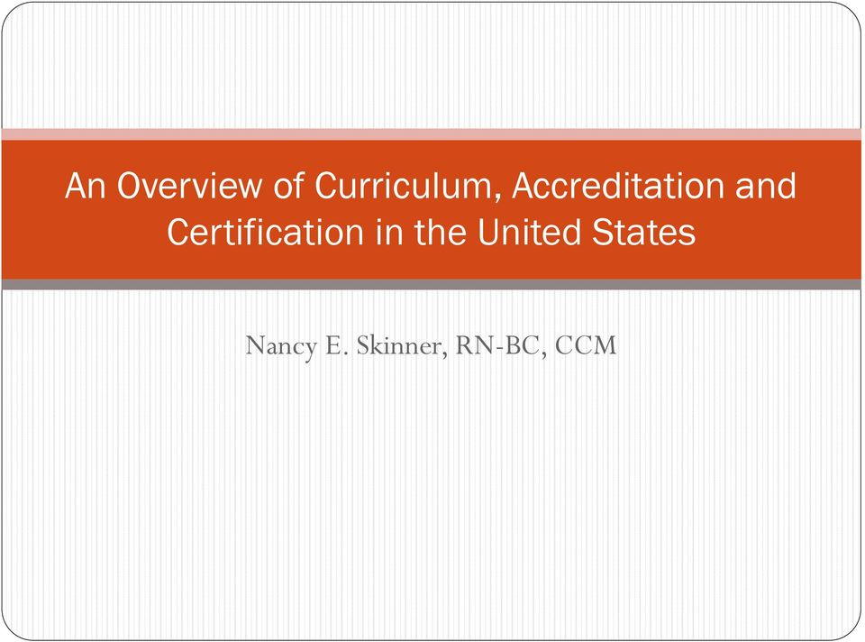 An Overview Of Curriculum Accreditation And Certification In The