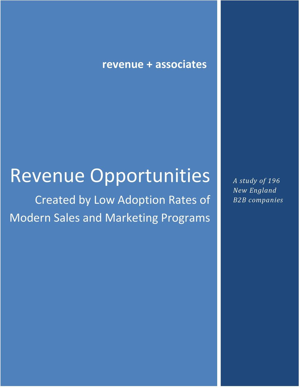 Marketing Programs A study of 196 New England B2B