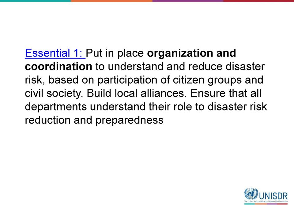 citizen groups and civil society. Build local alliances.