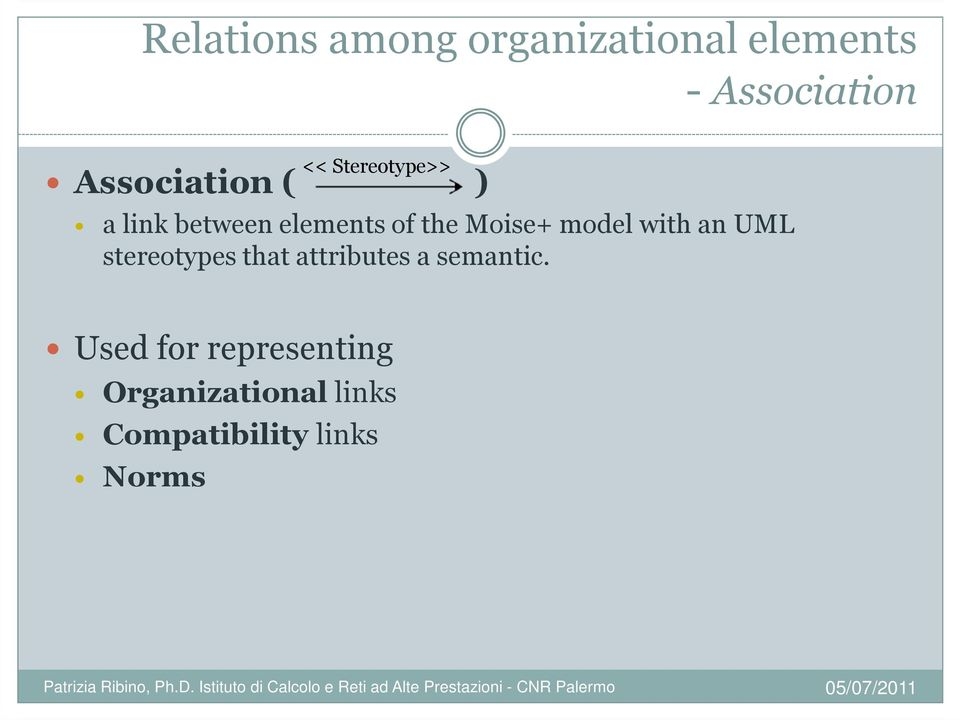 Moise+ model with an UML stereotypes that attributes a