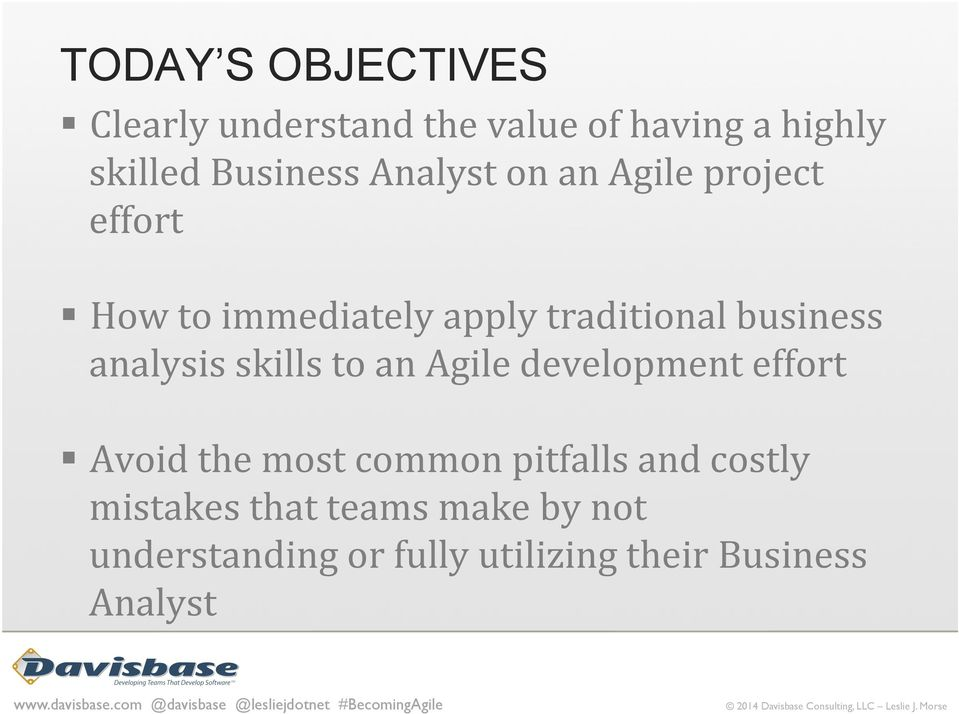 analysis skills to an Agile development effort Avoid the most common pitfalls and