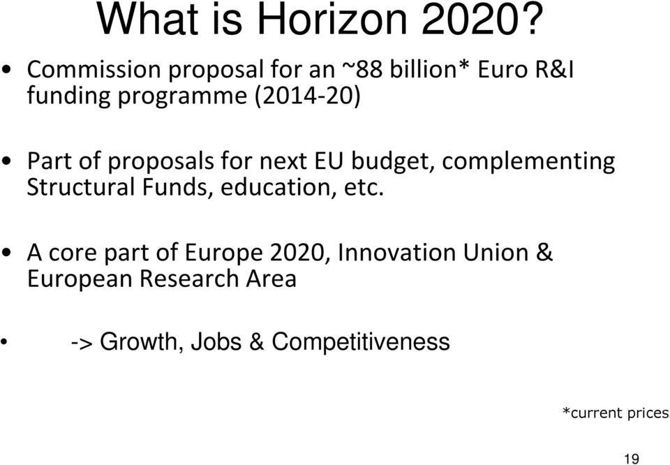 Part of proposals for next EU budget, complementing Structural Funds,